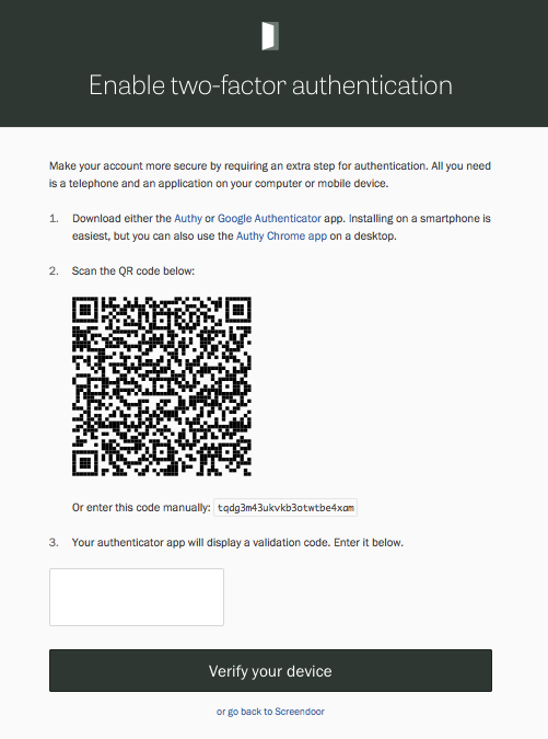 Enabling 2-factor authentication.